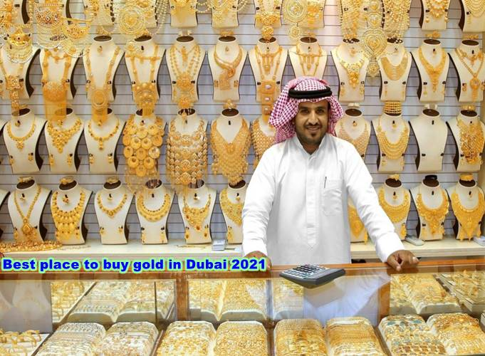 Best place to buy gold in Dubai 2021