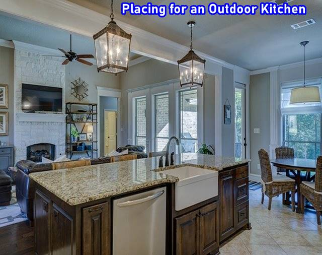 Placing for an Outdoor Kitchen