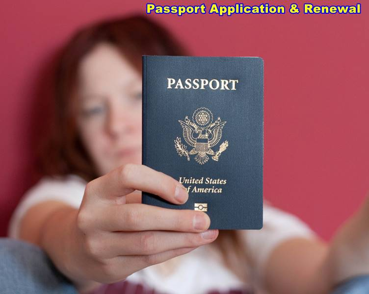 Passport Application & Passport Renewal