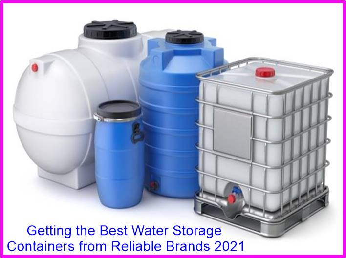 Getting the Best Water Storage Containers from Reliable Brands