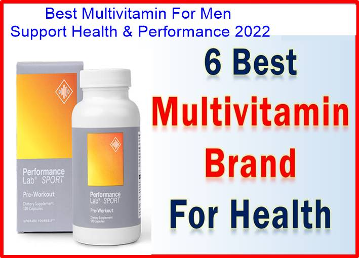 Best Multivitamin For Men Support Health & Performance 2022