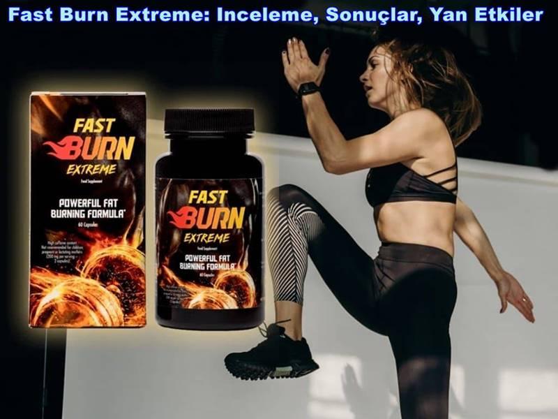 Fast Burn Extreme: İnceleme, Sonuçlar, Yan Etkiler