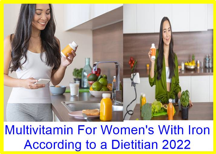 Multivitamin For Women's With Iron According to a Dietitian 2022