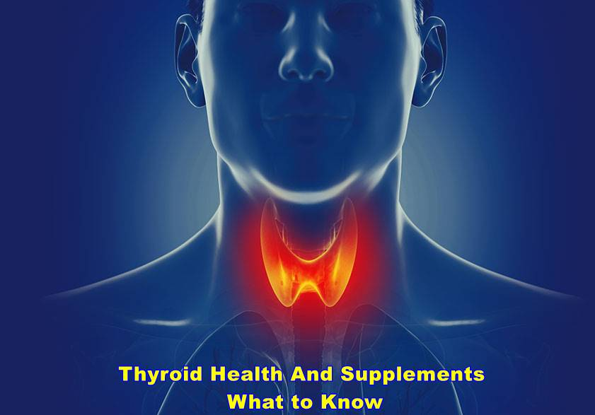 Thyroid Health And Supplements