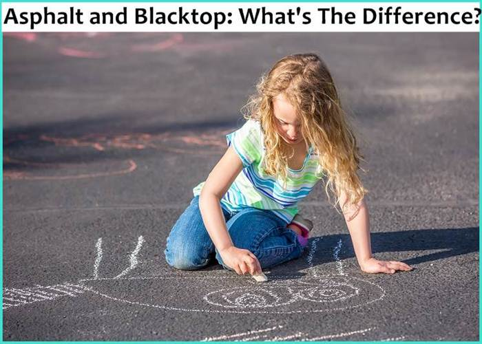 Asphalt and Blacktop